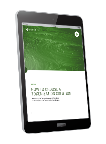 How to Choose a Tokenization Solution